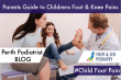Parents Guide to Children's Foot Pain & Knee Pain